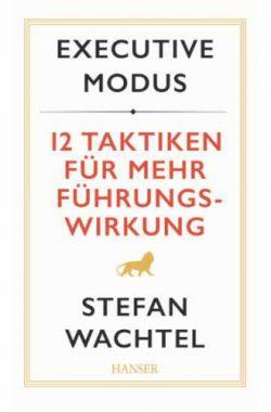 Buchcover Executive Modus, 12 Taktiken für mehr Führungswirkung